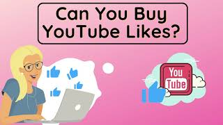 Can You Buy YouTube Likes?