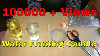 How To Make Floating Candles At Home, Home Made Floating Candle