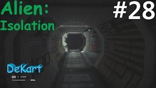 Alien Isolation Прохождение В полной темноте #28