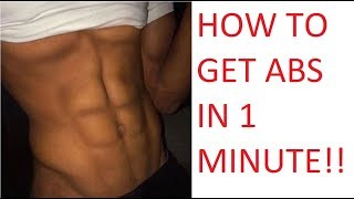 How To Get A Six Pack In 1 Minute For Men -  How to Get A Six Pack Tutorial