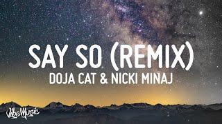 Doja Cat & Nicki Minaj - Say So (Remix) (Lyrics)