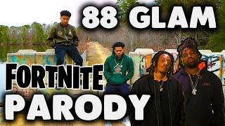 88 Glam - Big Tymers ( Fortnite Battle Royale Parody) Ft. Kid Fly