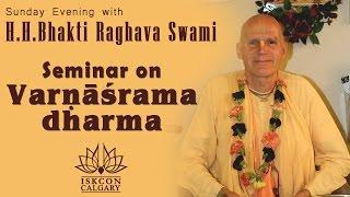Seminar on Vernasrama Dharma by HH Bhakti Raghava Swami