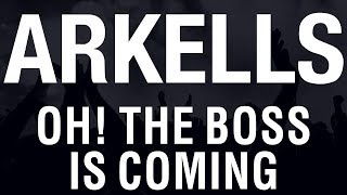 Arkells - Oh! The Boss Is Coming [HQ]