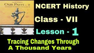 NCERT History class 7 | Chapter-1 | evs for CTET/HTET/KVS in