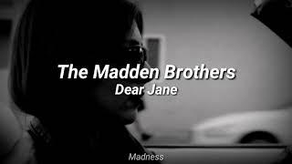 The Madden Brothers - Dear Jane (Sub. Español)