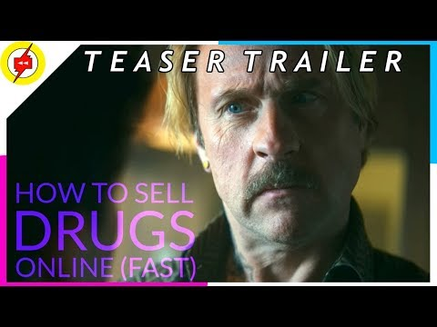 Netflix - HOW TO SELL DRUGS ONLINE [FAST] | Official Teaser Trailer | 2019