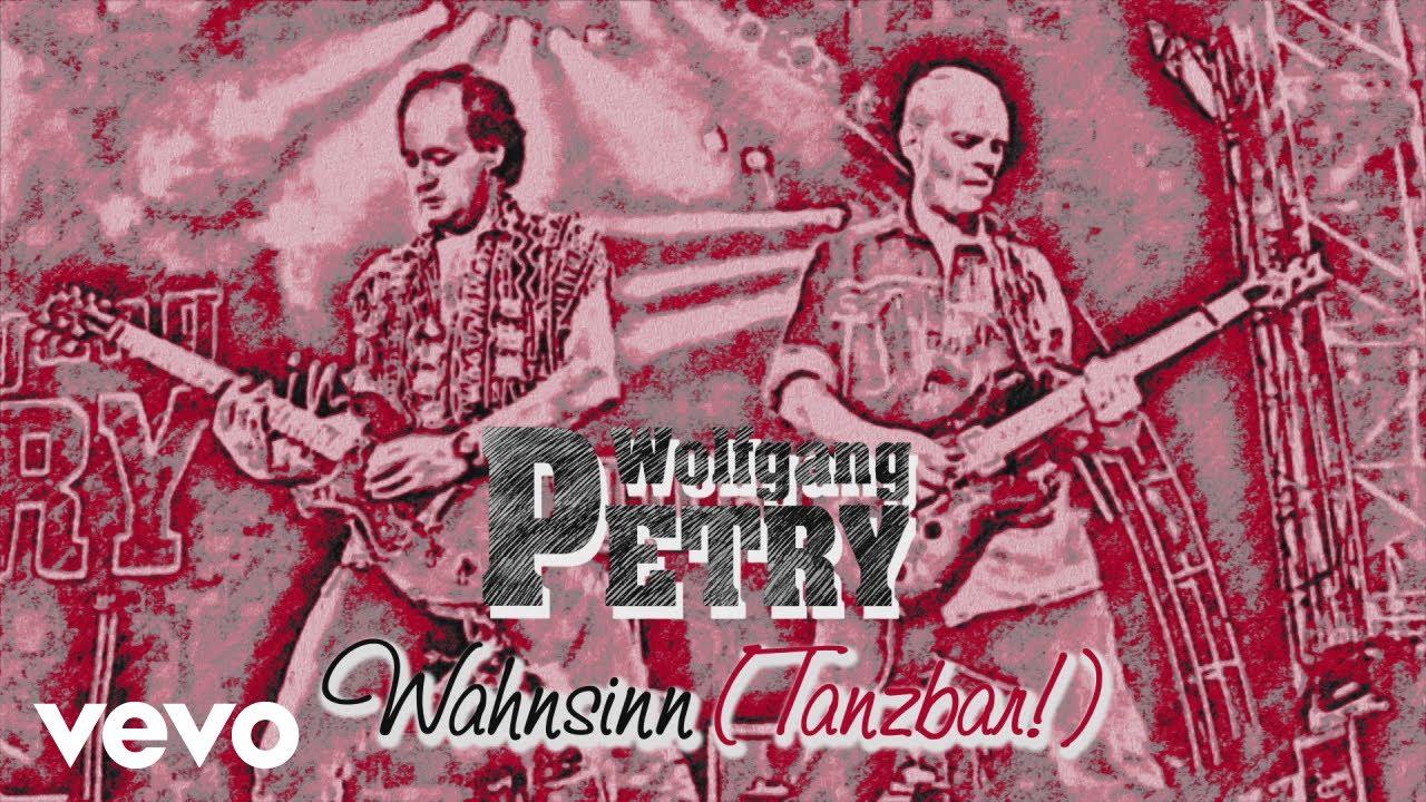 Wolfgang Petry – Wahnsinn (Tanzbar!)