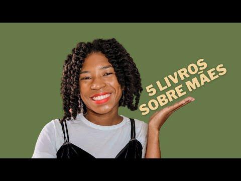 5 LIVROS SOBRE MÃES | Impressões de Maria
