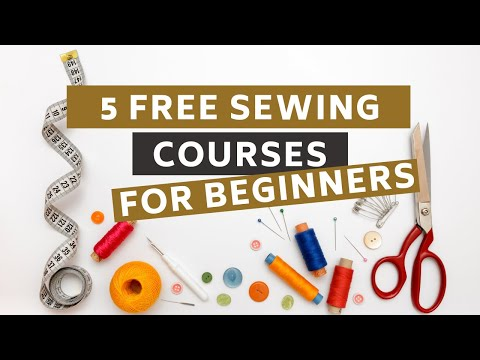 5 Amazing Free SEWING courses - ONLINE for Beginners