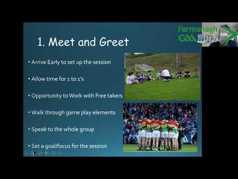 Fermanagh GAA Coaching Webinar 2020 -Episode 1 - Planning a Better Session with Steven Poacher