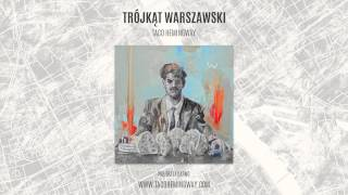 """Taco Hemingway - """"Marsz, marsz"""" (Trójkąt warszawski)"""