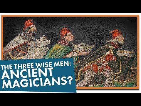 The 3 Wise Men: Ancient Magicians?