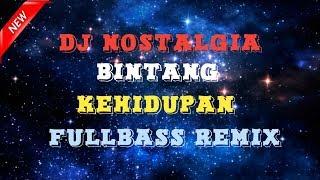 DJ Bintang Kehidupan - Nike Ardilla (Slow Remix Fullbass)