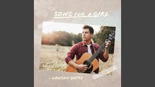 Lawson Bates If I Ever Lost Your Love