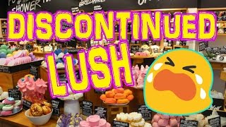 Discontinued LUSH Products 2017