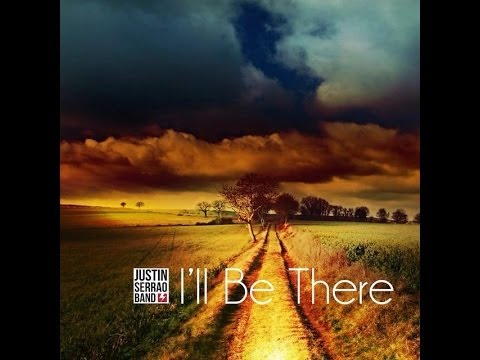 Justin Serrao Band - I'll Be There (promo)