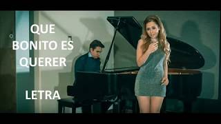 Que Bonito Es Querer   Ulices Chaidez Y Sus Plebes (Carolina Ross Cover) Letra Lyrics
