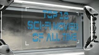 Top 10 Sci Fi Movies Of All Time