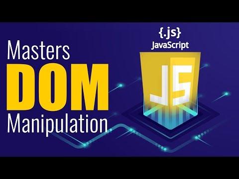 Know How To Manipulate Website using DOM | DOM | JavaScript Advanced | Kickstarter