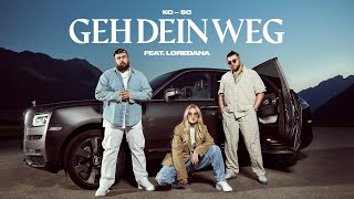 KC Rebell x Summer Cem feat. Loredana - GEH DEIN WEG [official Video]