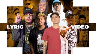 MC PP Da VS, MC PH, MC Kevin, MC Davi, MC Hariel, MC IG