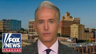 Trey Gowdy blasts Schiff's arguments as 'wildly stupid trial strategy'