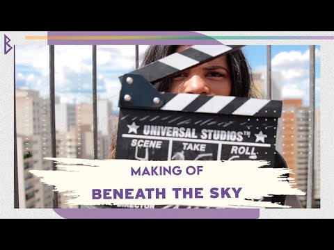 Making Of: Beneath The Sky (Sob o Céu)