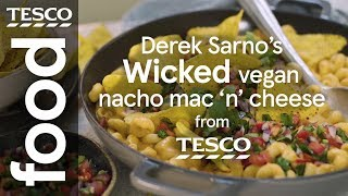 Derek Sarno's Wicked vegan nacho mac 'n' cheese