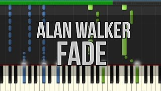 Alan Walker - Fade (Synthesia Tutorial) [High Quality Mp3] +Midi & Sheet Music!