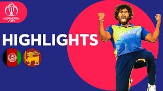Malinga On Fire! | Afghanistan vs Sri Lanka - Match Highlights | ICC Cricket World Cup 2019