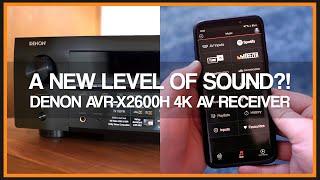 Denon AVR-X2600H 7.2 Channel 4K AV Receiver - Review
