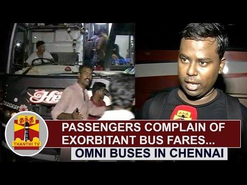 Passengers-complain-of-Exorbitant-Bus-Fares-in-Omni-Buses-at-Chennai-Thanthi-TV