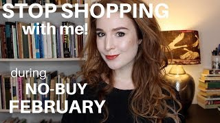 WELCOME TO NO-BUY FEBRUARY | Hannah Louise Poston | MY NO-BUY YEAR