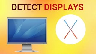 How To Detect Displays On Mac