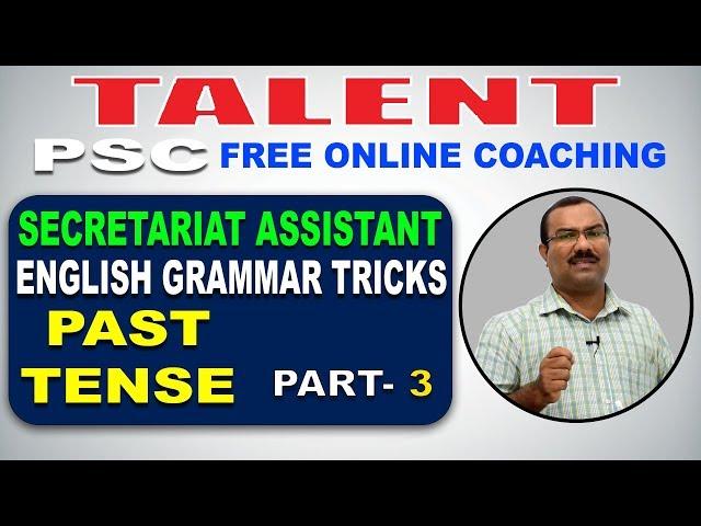 KERALA PSC | Degree Level | Secretariat Assistant | PAST TENSE- 3