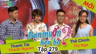 ban-muon-hen-ho-tap-279-full-thanh-tai-thanh-ngoan-the-chinh-thi-nga-120617-%f0%9f%92%98