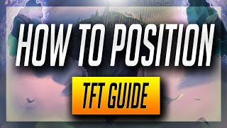 BEST Position Guide TFT *GONE HEXUAL* | Teamfight Tactics