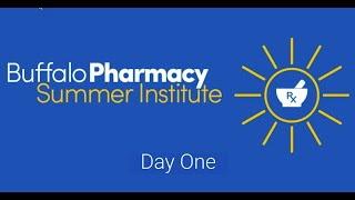 2020 Pharmacy Summer Institute Day One