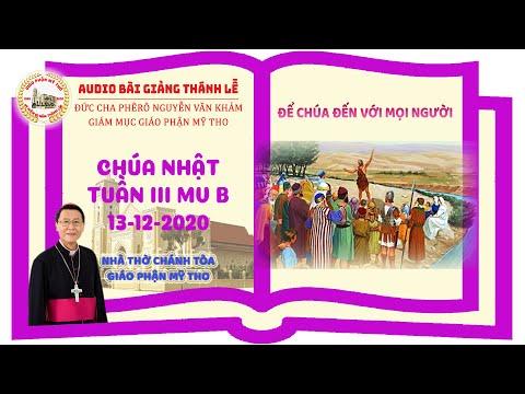 Đức Cha Phêrô suy niệm CN III MV B: ĐỂ CHÚA ĐẾN VỚI MỌI NGƯỜI