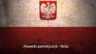 Rota - Nie rzucim ziemi skąd nasz ród! - Najważniejsza Polska Pieśń Patriotyczna