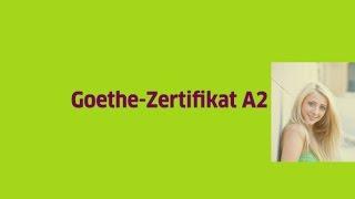 Новая схема здачи экзамена на уровень А2 - Goethe Zertifikat