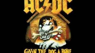 AC/DC - Givin The Dog A Bone