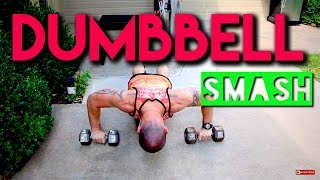 Dumbbell SMASH… Upper Body At Home Dumbbell Workout by Trainer Ben