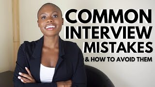 8 COMMON JOB INTERVIEW MISTAKES (And How To Avoid Them)