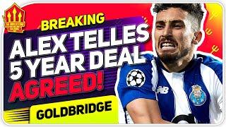 Alex Telles Agrees United Deal! Man Utd Transfer News