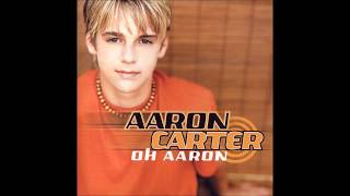 Aaron Carter  - Oh Aaron (Full Album)