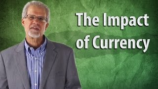 Brian Pretti: The Impact Of Currency
