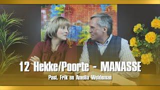 12 Hekke/Poorte - MANASSE - Past. Frik En Amelia Weideman | Menorah Tabernacle
