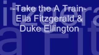Take the A Train (Ella Fitzgerald & Duke Ellington) .wmv